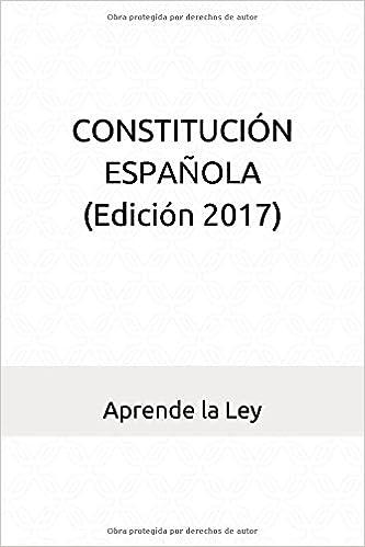 Constitución Española Edición 2017 Spanish Edition