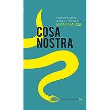 Cosa Nostra: L'entretien historique (Un singulier pluriel) (French Edition)