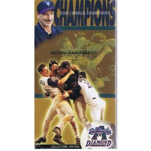 2001 World Champions: Arizona Diamondbacks Unforgettable Season ()