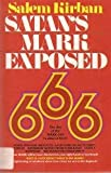 Satan's Mark Exposed, Salem Kirban, 0912582367