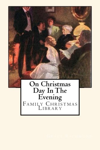 Download On Christmas Day In The Evening: Family Christmas Library ebook
