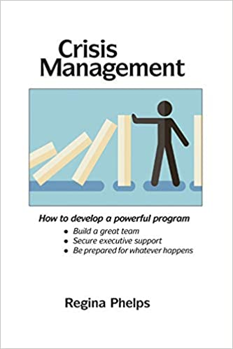 Crisis Management: How to develop a powerful program