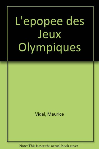 L'épopée des Jeux Olympiques (French Edition)