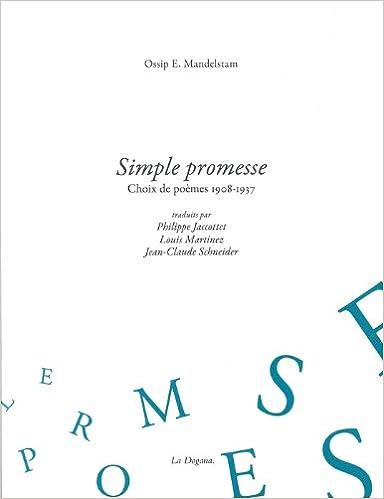 Lire en ligne Simple promesse : Choix de poèmes, 1908-1937 pdf, epub