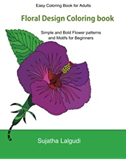 easy coloring book for adults floral design coloring book volume 1 beginner coloring - Flower Girl Coloring Book