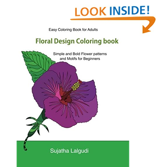 Easy Coloring Book For Adults Floral Design Adult With 50 Basic Simple And Bold Flower Patterns Motifs Books