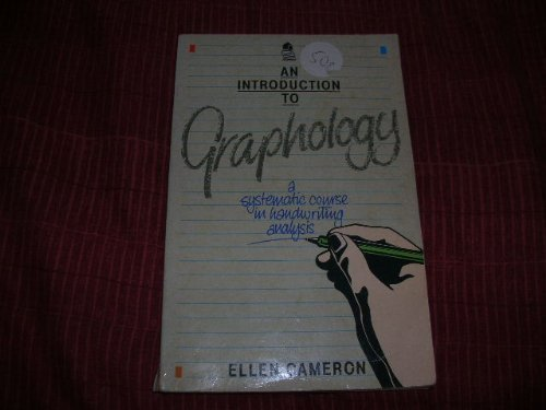 An Introduction to Graphology: A Systematic Course in Handwriting Analysis by Ellen Cameron (1989-08-10) by Aquarian Press