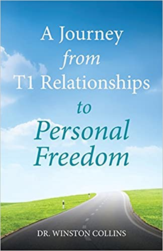 A Journey from T1 Relationships to Personal Freedom: Dr. Winston ...