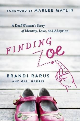 Finding Zoe: A Deaf Woman