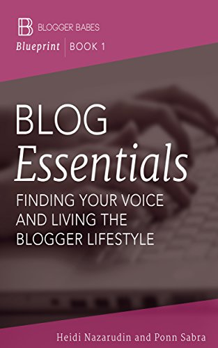 Amazon blog essentials finding your voice and living the blog essentials finding your voice and living the blogger lifestyle blogger babes blueprint book malvernweather Choice Image