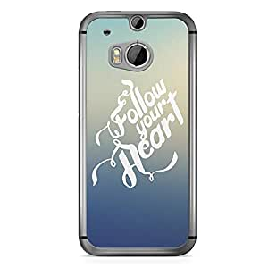 Inspirational HTC One M8 Case - Follow Your Heart