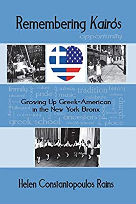Remembering Kairos: Growing Up Greek-American in the New York Bronx