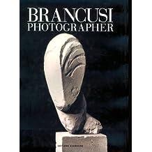 Brancusi: Photographer by Elizabeth A. Brown (1995-12-31)