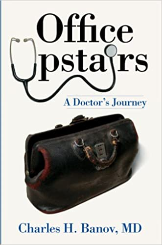 Download online Office Upstairs:: A Doctor's Journey (American Heritage) PDF, azw (Kindle), ePub, doc, mobi