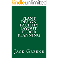 Plant Design, Facility Layout, Floor Planning