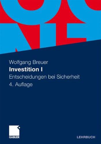 Investition I: Entscheidungen bei Sicherheit (German Edition)