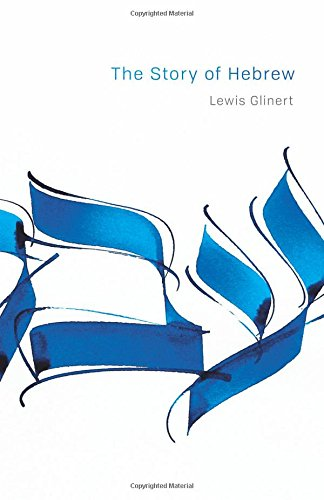 The Story of Hebrew (Library of Jewish Ideas) cover
