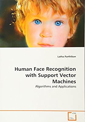 Human Face Recognition with Support Vector Machines