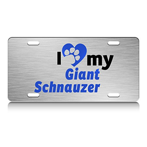I LOVE MY Giant Schnauzer Dog Dogs Metal License Plate Frame Ch. (I Love My Giant Schnauzer)