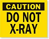 Caution Do Not X-Ray, Paper Labels, 500 Labels / Roll, 4'' x 3''