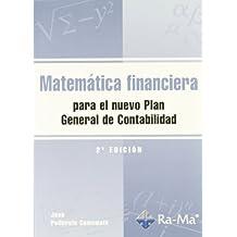 Matemática financiera para el nuevo Plan General de Contabilidad. 2ª Edición