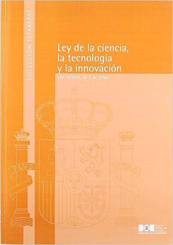 Gratis y libro electrónico y descarga Ley de la Ciencia, la Tecnología y la Innovación (Separatas) 8434019752 PDF iBook