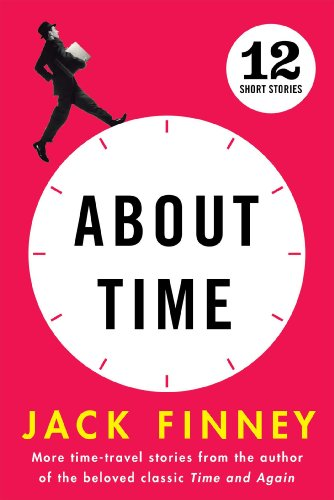 About Time: 12 Short Stories ()