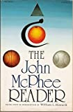The John McPhee Reader, McPhee, John and Howarth, William L., 0394721136