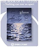 DAY6 EVEN OF DAY - THE BOOK OF US : GLUON - NOTHING