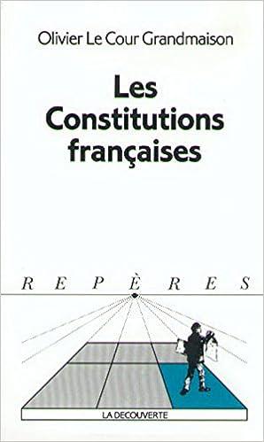 Télécharger des livres en pdf gratuitement Les constitutions françaises 2707125253 in French PDF DJVU FB2