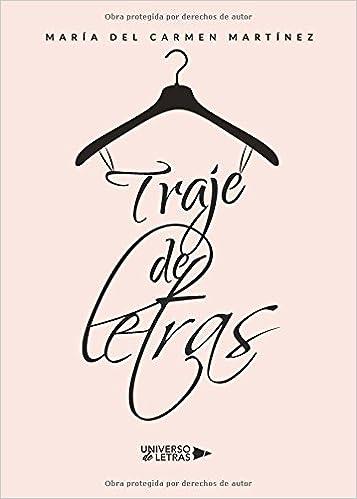 Traje de letras (Spanish Edition): María del Carmen Martínez ...