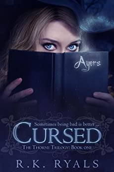 Cursed (The Thorne Trilogy Book 1) by [Ryals, R.K.]