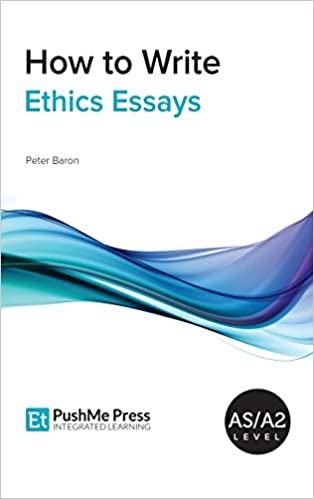 Health Care Reform Essay How To Write Ethics Essays Peter Baron  Amazoncom Books Example Thesis Statement Essay also Research Paper Essay Format How To Write Ethics Essays Peter Baron  Amazoncom  Apa Format Essay Example Paper