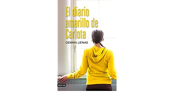 Amazon.com: El diario amarillo de Carlota (Spanish Edition) eBook: Gemma Lienas: Kindle Store