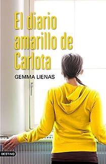 El diario amarillo de Carlota par Lienas