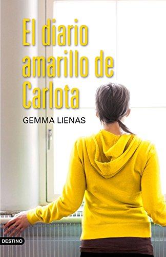 El diario amarillo de Carlota (Spanish Edition) by [Lienas, Gemma]