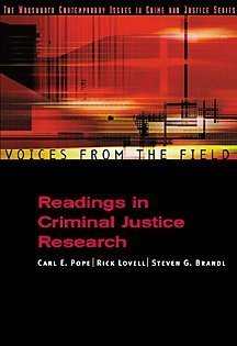 By Carl Pope - Voices from the Field: Readings in Criminal Justice Research: 1st (first) Edition