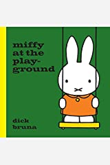 Miffy At The Playground Hardcover