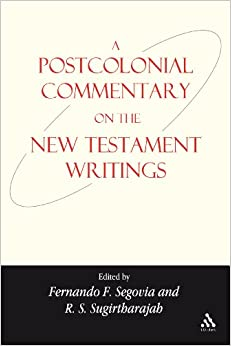 Book A Postcolonial Commentary on the New Testament Writings (Bible and Post-colonialism)