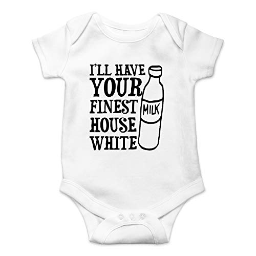I'll Have Your Finest House White - Wine Lover - Funny Cute Infant Creeper, One-Piece Baby Bodysuit (White, Newborn)