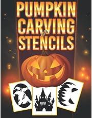 Pumpkin Carving Stencils: 52 Halloween Patterns For Pumpkin Carving, Decorating And Pumpkin Crafts