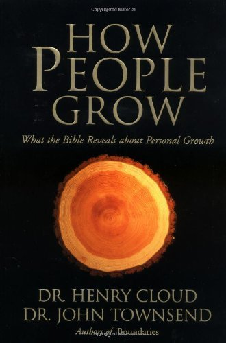 By Dr. Henry Cloud - How People Grow: What the Bible Reveals about Personal Growth (10.2.2001) ebook