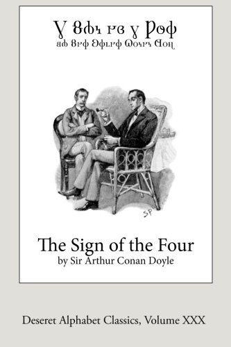 The Sign of the Four (Deseret Alphabet edition) (Deseret Alphabet Classics) (Volume 30) pdf epub
