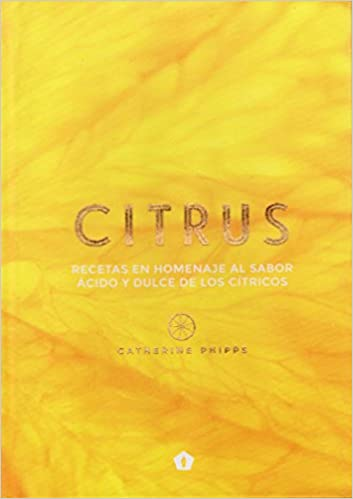Citrus (Spanish Edition): Catherine Phipps: 9788416407309: Amazon.com: Books