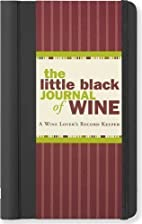 The Little Black Journal of Wine: A Wine…
