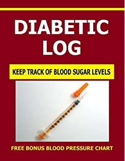 Diabetes Diary: Includes Bonus Blood Pressure Chart