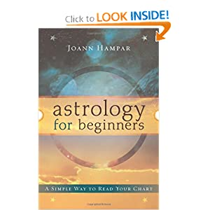 Astrology for Beginners: A Simple Way to Read Your Chart (For Beginners (Llewellyn's)) Joann Hampar