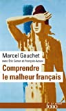 img - for Comprendre Le Malheur Francais book / textbook / text book