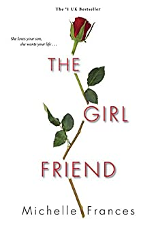 The Girlfriend by [Frances, Michelle]