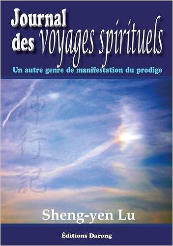 Amazon Fr Journal Des Voyages Spirituels Un Autre Genre